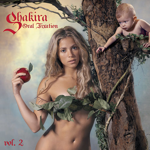 Oral Fixation Vol. 2 (Expanded Edition) de Shakira