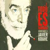 Y Todo Es Vanidad. Homenaje A Javier Krahe. de Various Artists