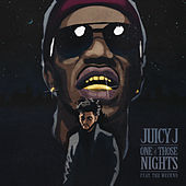 One of Those Nights de Juicy J