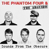 Sounds from the Obscure by The Phantom Four