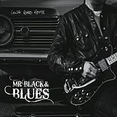 Long Road Home de Mr Black and Blues