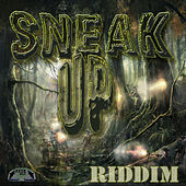 Sneak Up Riddim - EP von Various Artists