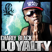 Loyalty - Single de Charly Black