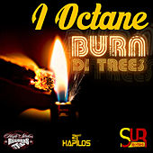 Burn Di Trees - Single by I-Octane