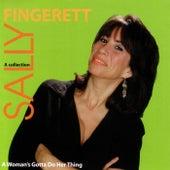 A Woman's Gotta Do Her Thing von Sally Fingerett