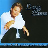 In A Different Light by Doug Stone