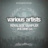 Royalbox Sampler Volume.04 - EP by Various Artists