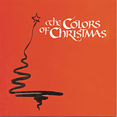 The Colors Of Christmas by Various Artists
