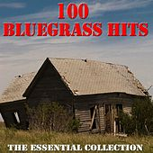 100 Bluegrass Hits - The Essential Collection von Various Artists