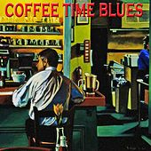 Coffee Time Blues von Various Artists