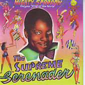 The Supreme Serenader by The Mighty Sparrow