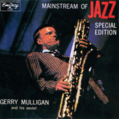 Mainstream Of Jazz by Gerry Mulligan