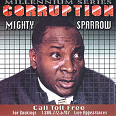 Corruption by The Mighty Sparrow