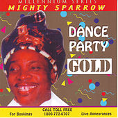 Dance Party Gold by The Mighty Sparrow