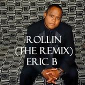 Rollin' (The Remix) [feat. Eran
