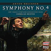 Bruckner: Symphony No. 4 by Vienna Radio Symphony Orchestra
