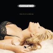 Pieces Of A Dream by Anastacia