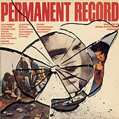 Permanent Record / Music From The Motion Picture Soundtrack by Original Motion Picture Soundtrack