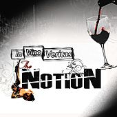 In Vino Veritas by Notion