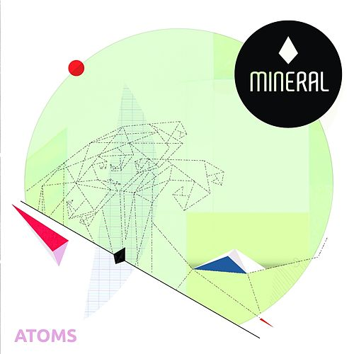 Atoms (Full Version EP) by Mineral