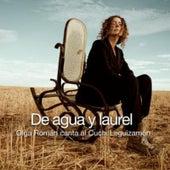 De Agua y Laurel: Olga Román Canta al Cuchi Leguizamón by Olga Román