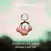 Instrumental Songs by Wim Mertens