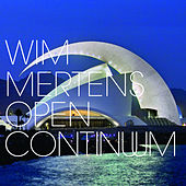 Open Continuum by Wim Mertens