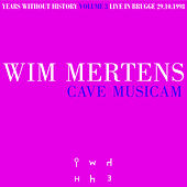 Years Without History Volume 3: Cave Musicam by Wim Mertens