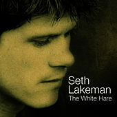 The White Hare by Seth Lakeman