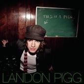 This Is A Pigg- Ep by Landon Pigg