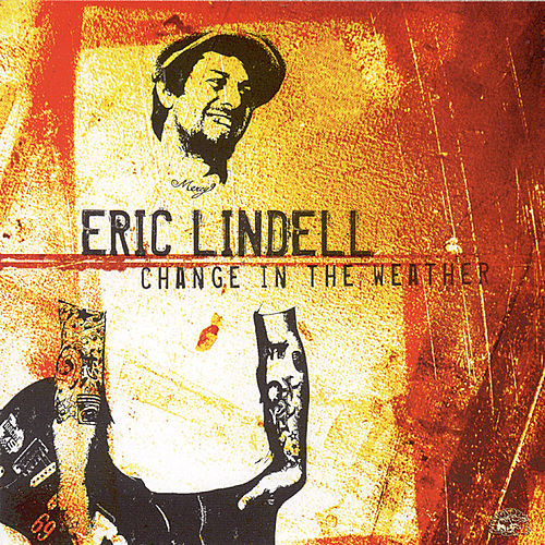 Change In the Weather by Eric Lindell
