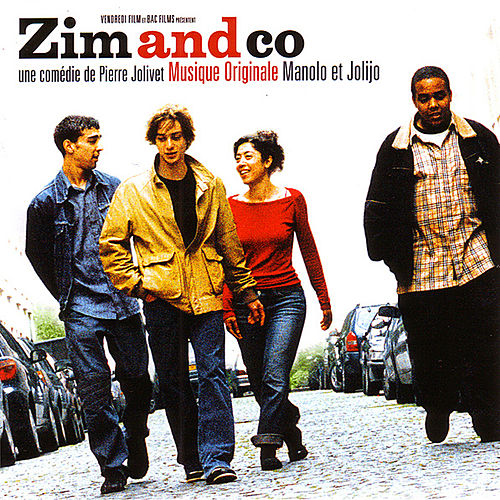 Zim and Co Original Soundtrack by Manolo Et Jolijo
