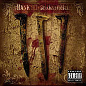 Straight To Hell - Explicit von Hank Williams III