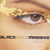 Stories by Black Gold Massive