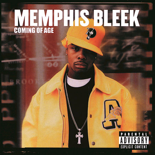 Coming Of Age by Memphis Bleek