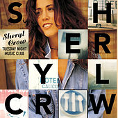 Tuesday Night Music Club by Sheryl Crow