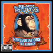 Renegotiations: The Remixes by Black Eyed Peas