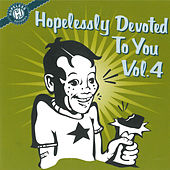 Hopelessly Devoted to You, Vol. 4 von Various Artists