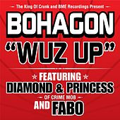 Wuz Up von Bo Hagon