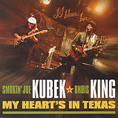My Heart's In Texas von Smokin' Joe Kubek