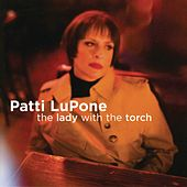 The Lady With The Torch by Patti LuPone