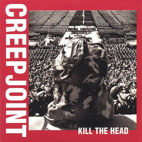 Kill The Head by Creepjoint
