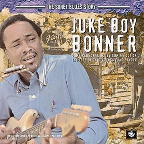 The Sonet Blues Story by Juke Boy Bonner
