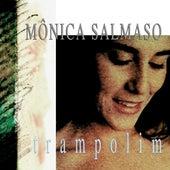 Trampolim by Monica Salmaso