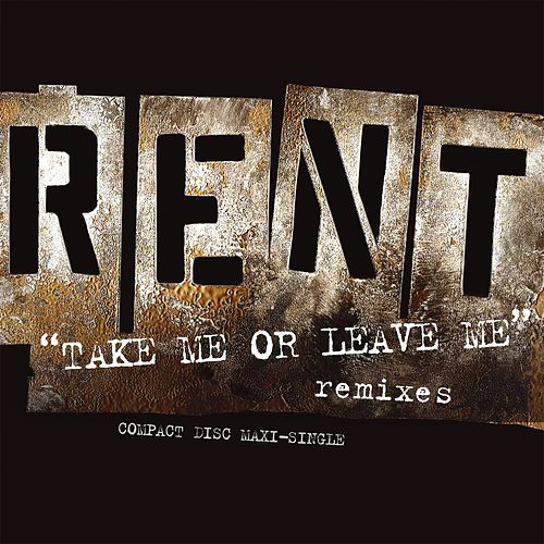 Take Me Or Leave Me von Jonathan Larson