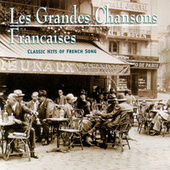 Les Grandes Chansons Francaises: Classic Hits... by Various Artists