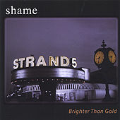 Brighter Than Gold by Shame