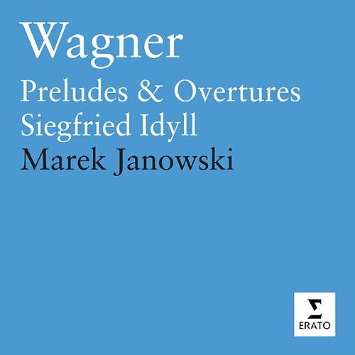 Preludes And Orchestral Works by Richard Wagner