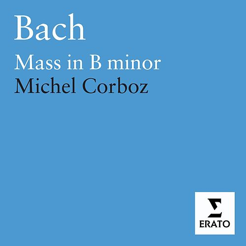 Bach  Mass in B minor Lausanne Ensembles Corboz by Ensemble Vocal Et  Instrumental 036663b739a