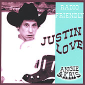 Radio Friendly by Justin Love
